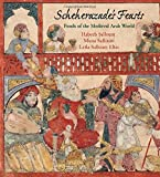 img - for Scheherazade's Feasts: Foods of the Medieval Arab World book / textbook / text book