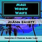 Maui Widow Waltz | JoAnn Bassett