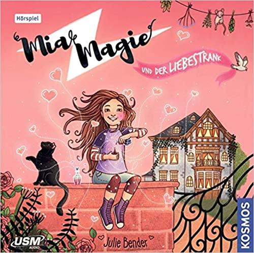 Mia Magie Folge 3: und der Liebestrank