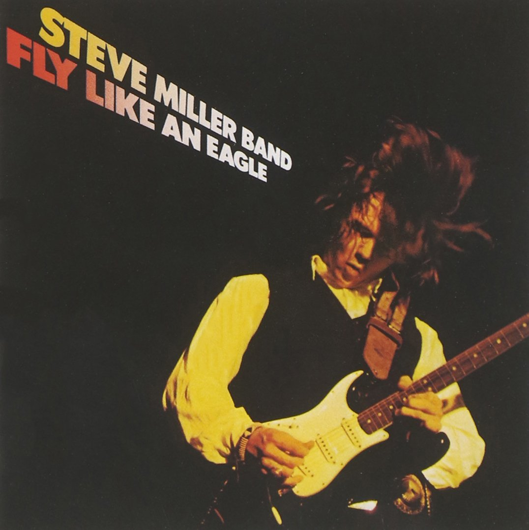 CD : Steve Miller Band - Fly Like An Eagle