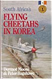 South Africa's Flying Cheetahs in Korea (South Africans at War)