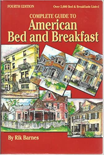 Complete Guide to American Bed and Breakfast (Pelican's Complete Guide to American Bed and Breakfasts)