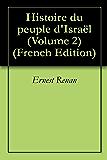 Histoire du peuple d'Israël (Volume 2)