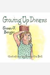 Growing Up Dreams Paperback