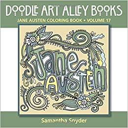 Jane Austen Coloring Book Doodle Art Alley Books Samantha Snyder