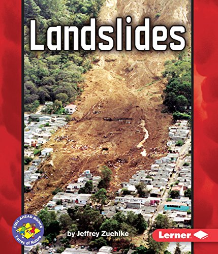 Landslides (Pull Ahead Books, Forces of Nature) by Brand: Lerner Pub Group (L)