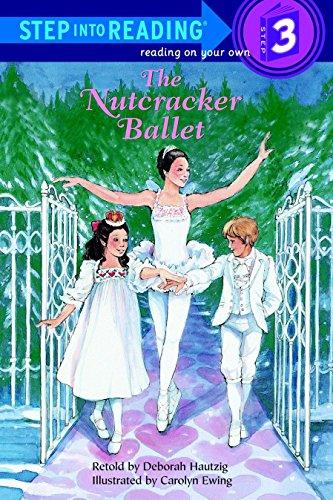 Nutcracker Ballet Gifts - The Nutcracker Ballet (Step-Into-Reading, Step 3)