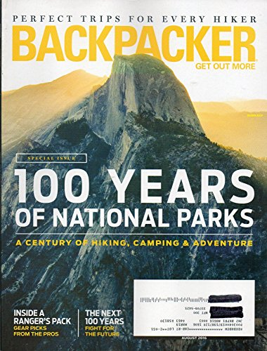 Backpacker Magazine 2016 Get Out More THE YEAR IN PHOTOS: VISIT 28 NATIONAL PARKS FROM DENALI TO THE EVERGLADES Perfect Trips For Every - Trip Pack Camping On A To What