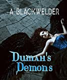 Dumah's Demons (YA Manhattan Urban Angel Suspense) (Hush Hush meets Fallen Angel) (AngelFire Chronicles Book 1)