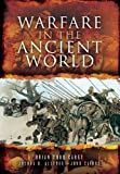 Warfare in the Ancient World, Brian Todd Carey and Joshua B. Allfree, 1781592632