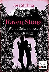 Raven Stone - Wenn Geheimnisse tödlich sind: Roman