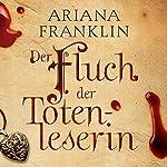 Der Fluch der Totenleserin | Ariana Franklin