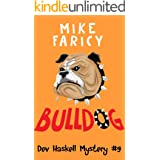 Bulldog (Dev Haskell - Private Investigator Book 9)