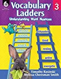 img - for Vocabulary Ladders: Understanding Word Nuances Level 3 by Timothy Rasinski;Melissa Cheesman Smith (2014-06-01) book / textbook / text book