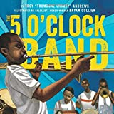img - for The 5 O'Clock Band book / textbook / text book