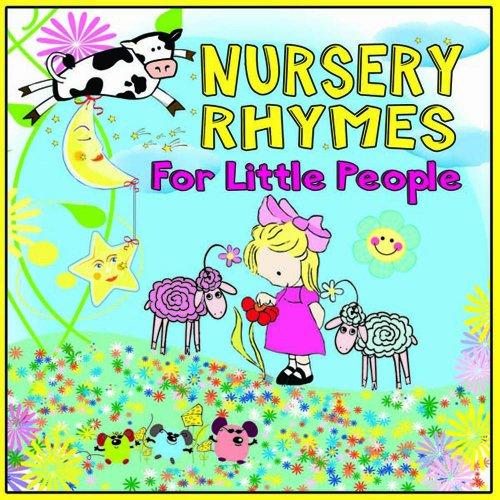 Nursery Rhymes For Little People (People Nursery)