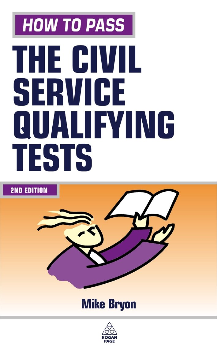 Buy How To Pass The Civil Service Qualifying Tests The Essential Guide For Clerical And Fast Stream Applicants Testing Series Book Online At Low Prices In India How To Pass The