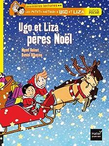 """Afficher """"Les Petits métiers d'Ugo et Liza n° 86 Ugo et Liza pères Noël"""""""