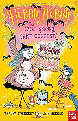 book cover of The Great Granny Cake Contest!