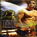 Trinity: A Brethren Novel, Book 1 | Deena Remiel