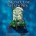 A Skinful of Shadows Audiobook by Frances Hardinge Narrated by Hallie Ricardo