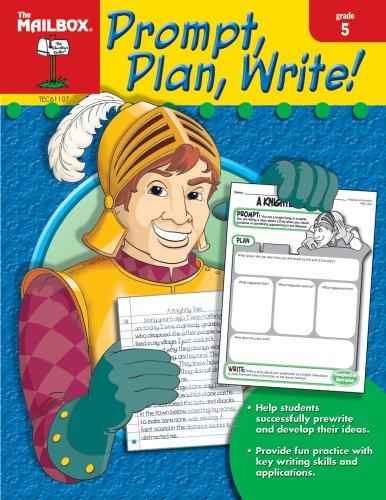 Prompt, Plan, Write! (Gr. 5)