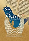 Sea of Pearls: Seven Thousand Years of the Industry that Shaped the Gulf