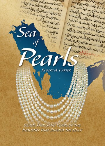 Sea of Pearls: Seven Thousand Years of the Industry that Shaped the Gulf ()