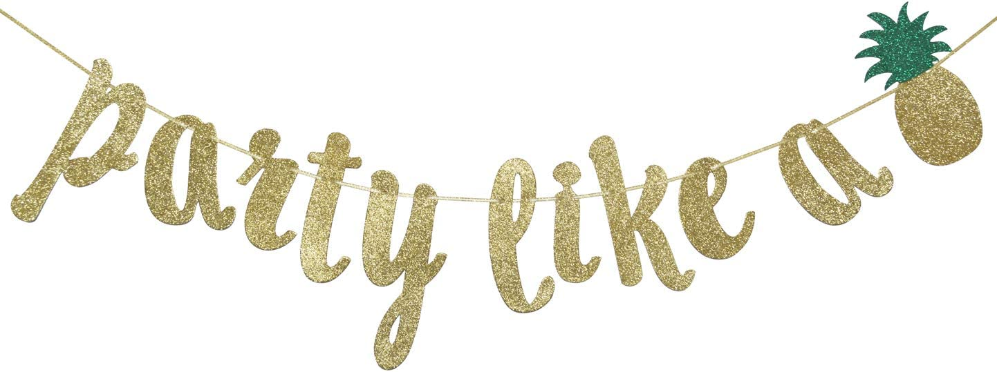 Party Like A Pineapple Banner Bunting Garland Gold Glitter for Luau Party Decorations Tropical Hawaiian Summer Themed Party Supplies Photo Booth Props