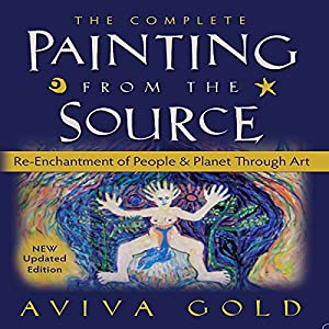 The Complete Painting from the Source Audiobook