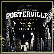 Nach dem Sturm (Porterville 3)   Simon X. Rost, Ivar Leon Menger