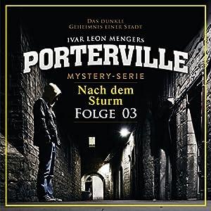 Nach dem Sturm (Porterville 3) Hörbuch