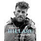 Edmund Hillary - A Biography: The extraordinary life of the beekeeper who climbed Everest