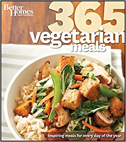 Better Homes and Gardens 365 Vegetarian Meals Better Homes and