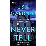 Never Tell: A Novel (Detective D. D. Warren)