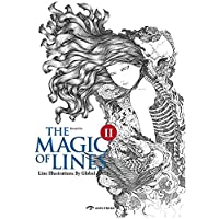 The Magic of Lines II: Line Illustrations of Global Artists: 2