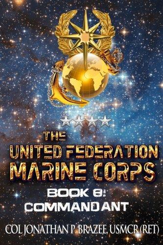 Commandant (The United Federation Marine Corps) (Volume 8)