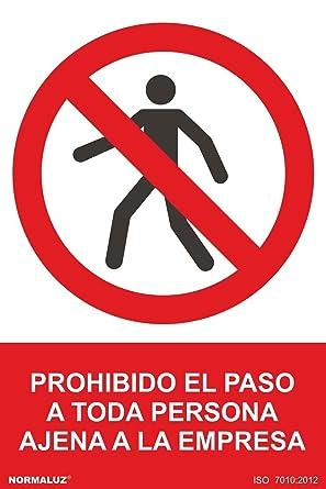 Normaluz RD40019 - Señal Prohibido El Paso A Toda Persona Ajena A La Empresa PVC Glasspack 0,7 mm 21x30 cm
