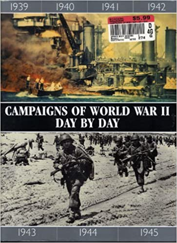 Campaigns of World War II Day by Day by Chris; McNab, Chris Bishop (2009-08-02)