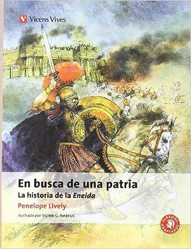 En Busca De Una Patria. La Eneida Clásicos Adaptados ...