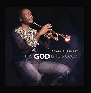 The Song Book Of Life By Nathaniel Bassey