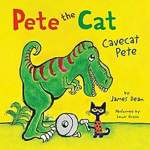 Pete the Cat: Cavecat Pete Audiobook