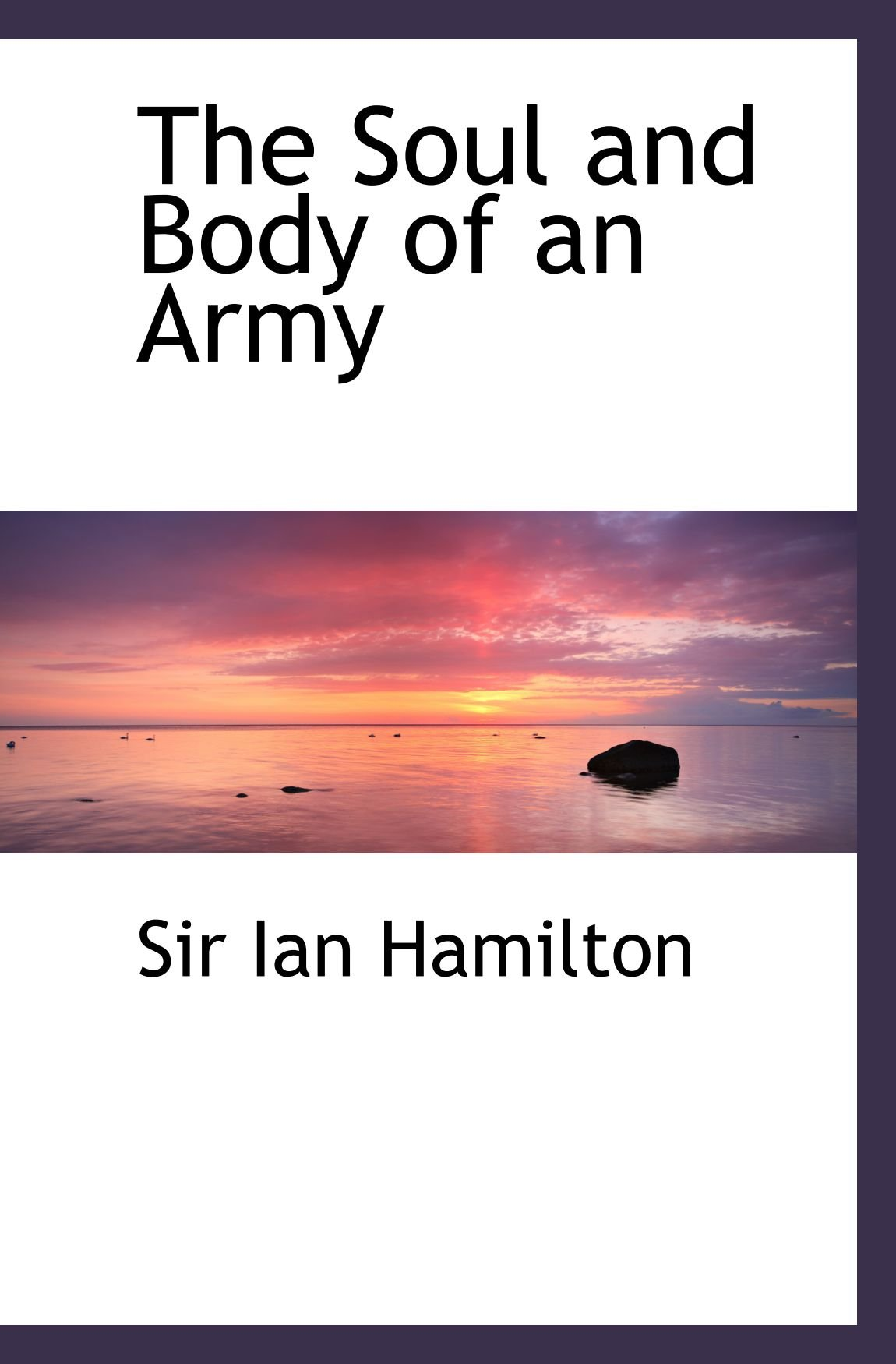 The Soul and Body of an Army ebook
