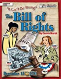 The Bill Of Rights: It Can't Be Wrong (American Milestones)