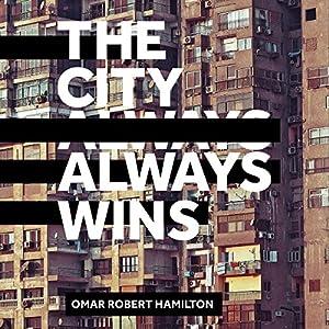 The City Always Wins Audiobook