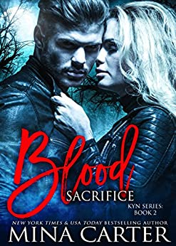 Blood Sacrifice: (Vampire Warrior Romance) (Kyn Series Book 2) by [Carter, Mina]