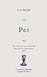 Pet: A Captive Prince Short Story (Captive Prince Short Stories Book 4) (English Edition)