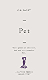 Pet: A Captive Prince Short Story (Captive Prince Short Stories Book 4)