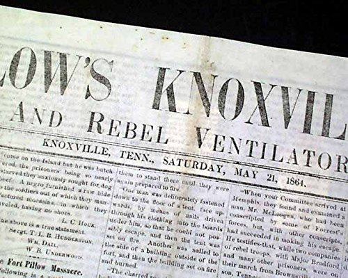 very-rare-parson-brownlow-knoxville-tn-tennessee-civil-war-rebel-1864-newspaper-brownlows-knoxville-