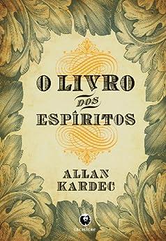 Amazon.com.br eBooks Kindle: O Livro dos Espíritos, Allan